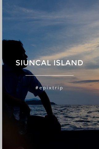 SIUNCAL ISLAND #epixtrip