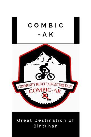 COMBIC-AK Great Destination of Bintuhan