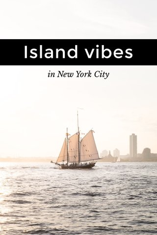 Island vibes in New York City