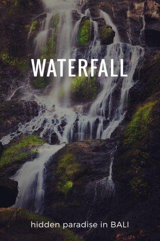 WATERFALL hidden paradise in BALI