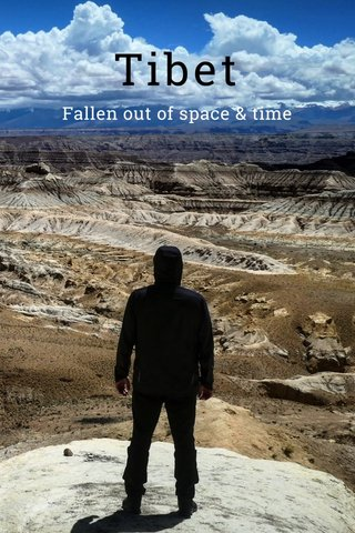 Tibet Fallen out of space & time
