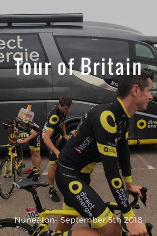 Tour of Britain Nuneaton- September 5th 2018