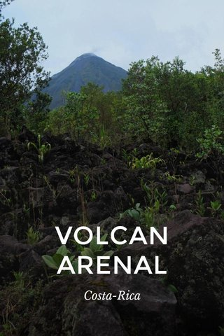 VOLCAN ARENAL Costa-Rica