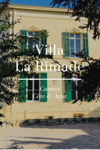Villa La Rimade Cannes Côte d ' Azur