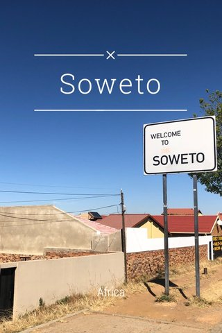 Soweto Africa