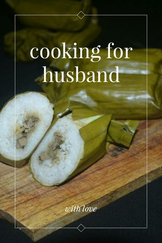 cooking for husband with love