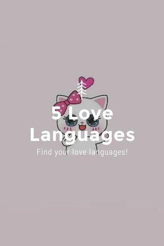 5 Love Languages Find your love languages!
