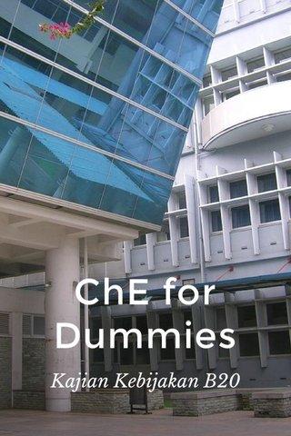 ChE for Dummies Kajian Kebijakan B20