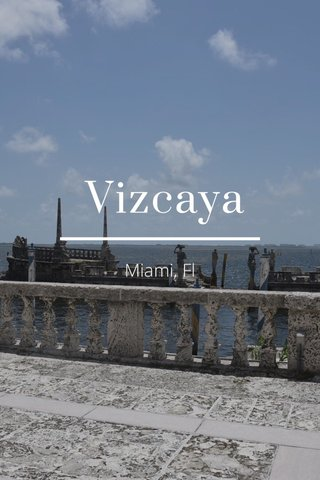 Vizcaya Miami, Fl