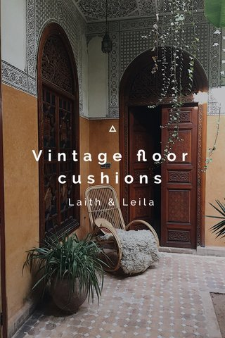 Vintage floor cushions Laith & Leila