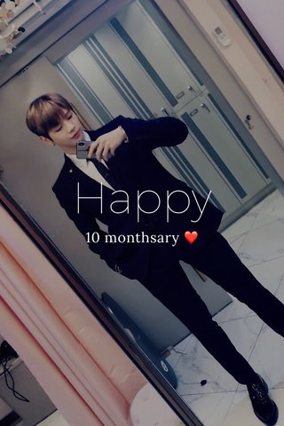 Happy 10 monthsary ❤️