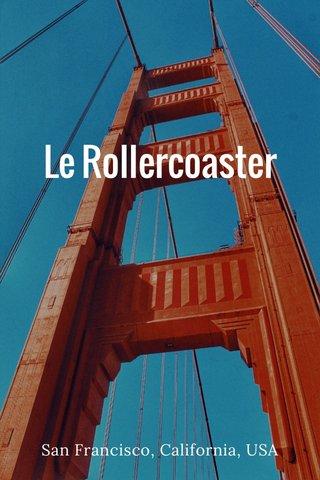 Le Rollercoaster San Francisco, California, USA