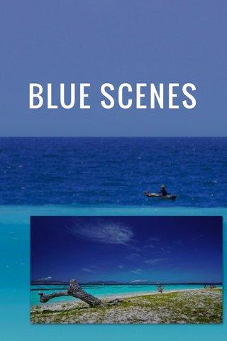 BLUE SCENES