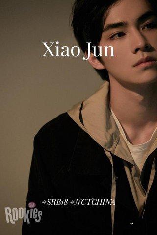 Xiao Jun #SRB18 #NCTCHINA