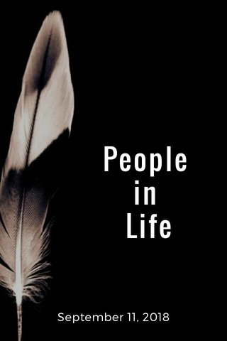 People in Life September 11, 2018