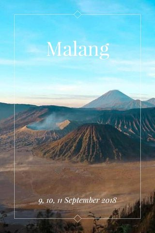 Malang 9, 10, 11 September 2018