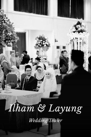 Ilham & Layung Wedding Teaser