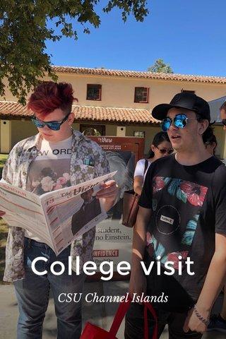 College visit CSU Channel Islands