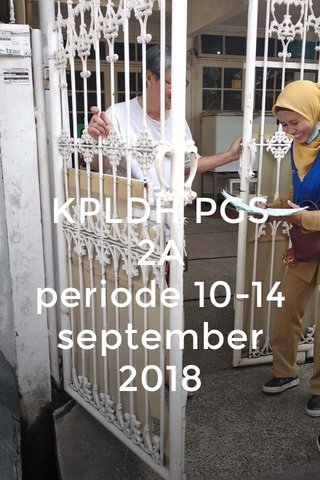 KPLDH PGS 2A periode 10-14 september 2018