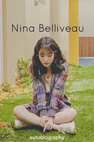 Nina Belliveau autobiography