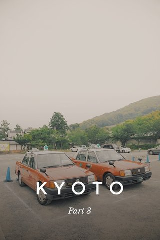 KYOTO Part 3