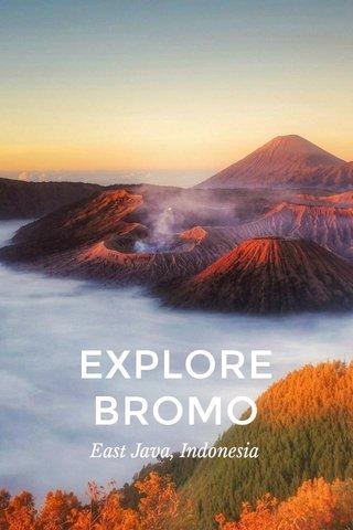 EXPLOREBROMO East Java, Indonesia