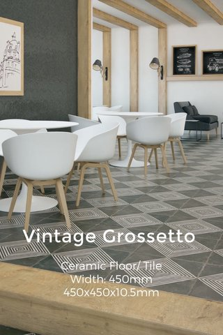 Vintage Grossetto Ceramic Floor/ Tile Width: 450mm 450x450x10.5mm