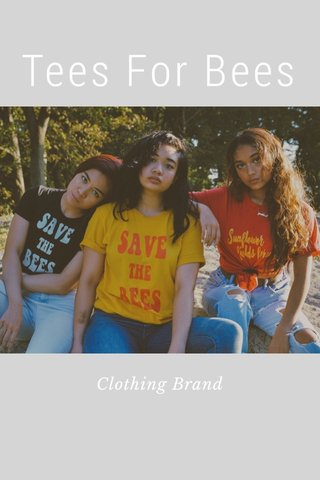 Tees For Bees Clothing Brand