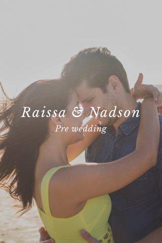 Raissa & Nadson Pre wedding