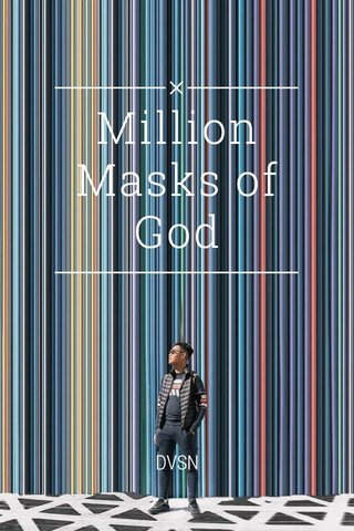 Million Masks of God DVSN
