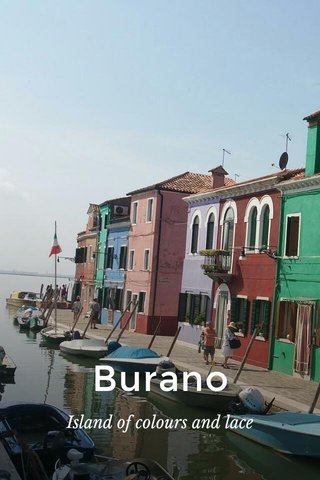 Burano Island of colours and lace