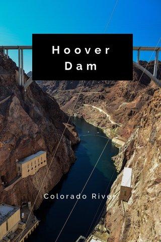 HooverDam Colorado River