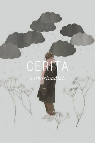CERITA catharinadiah