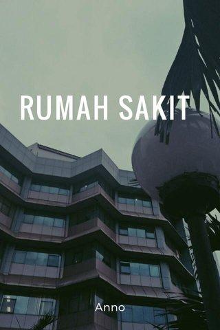 RUMAH SAKIT Anno