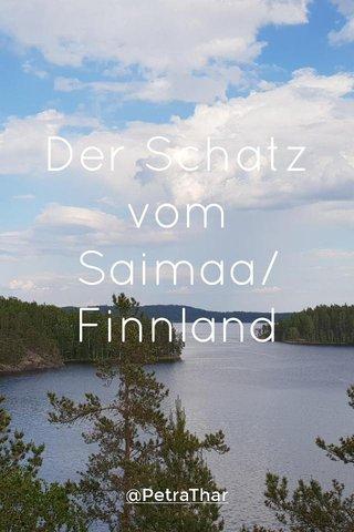 Der Schatz vom Saimaa/Finnland @PetraThar