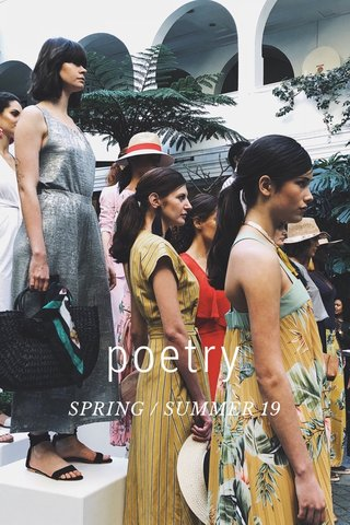 poetry SPRING / SUMMER 19
