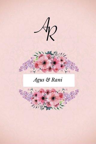 Agus & Rani