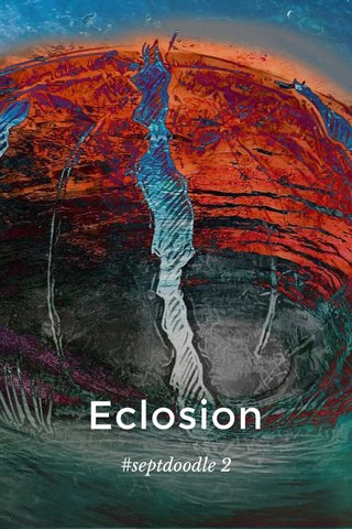 Eclosion #septdoodle 2