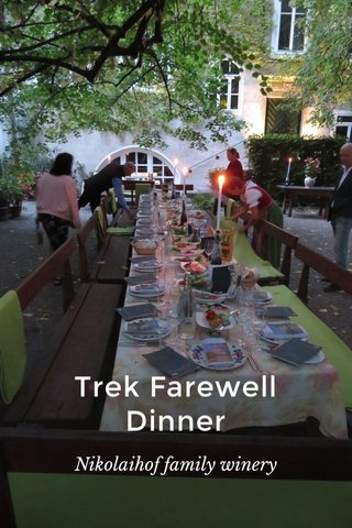 Trek Farewell Dinner Nikolaihof family winery