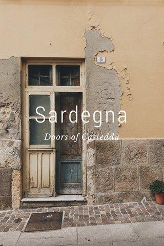 Sardegna Doors of Casteddu