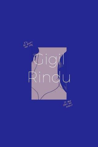 Gigil Rindu