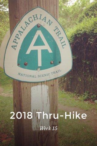 2018 Thru-Hike Week 15