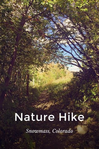 Nature Hike Snowmass, Colorado
