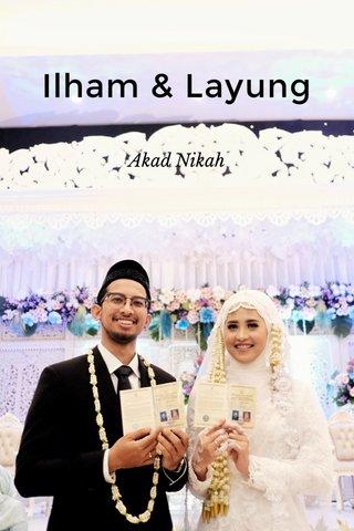 Ilham & Layung Akad Nikah