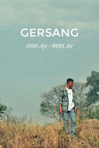 GERSANG 1000 Api - 0001 Air