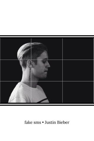 fake sms • Justin Bieber