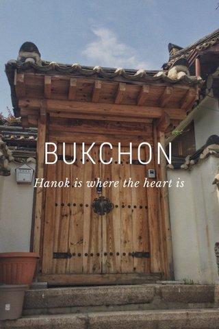 BUKCHON Hanok is where the heart is