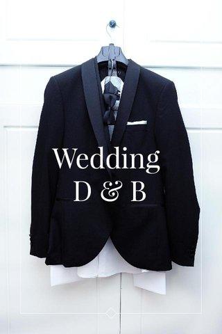 Wedding D & B