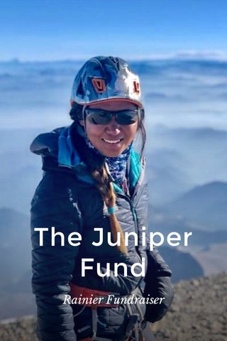 The Juniper Fund Rainier Fundraiser