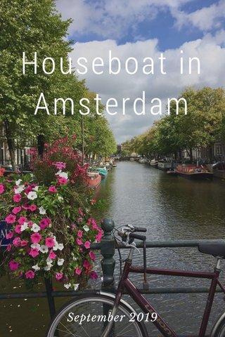 Houseboat in Amsterdam September 2019